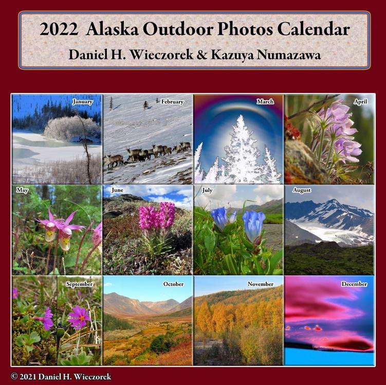 2022 Alaska Outdoor Photos Calendar - The Cover