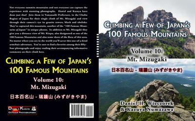 Climbing a Few of Japan's 100 Famous Mountains - Volume 10: Mt. Mizugaki