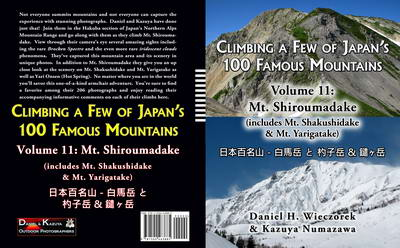 Climbing a Few of Japan's 100 Famous Mountains - Volume 11: Mt. Shiroumadake (includes Mt. Shakushidake & Mt. Yarigatake