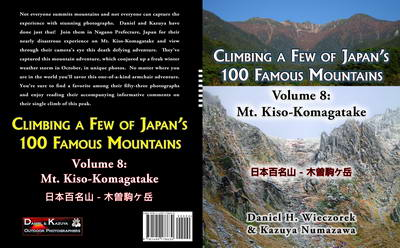Climbing a Few of Japan's 100 Famous Mountains - Volume 8: Mt. Kiso-Komagatake