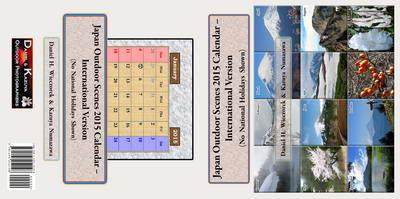 Japan Outdoor Scenes 2015 Calendar - 3 Versions Available