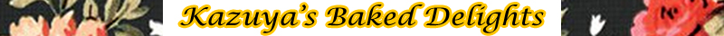 Kazuya's Baked Delights
