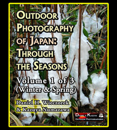 Outdoor Photography of Japan: Through the Seasons - Volume 1 of 3 (Winter & Spring)