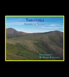 Twelvemile: Summit to Summit